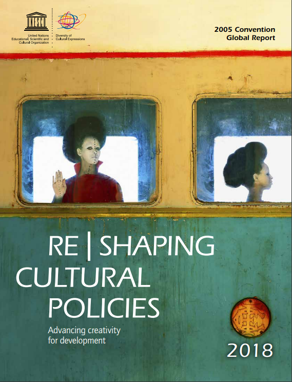 reshaping cultural policies 2018